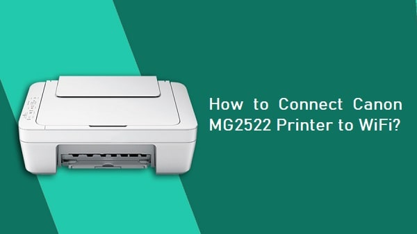 Connect Canon MG2522 Printer to WiFi